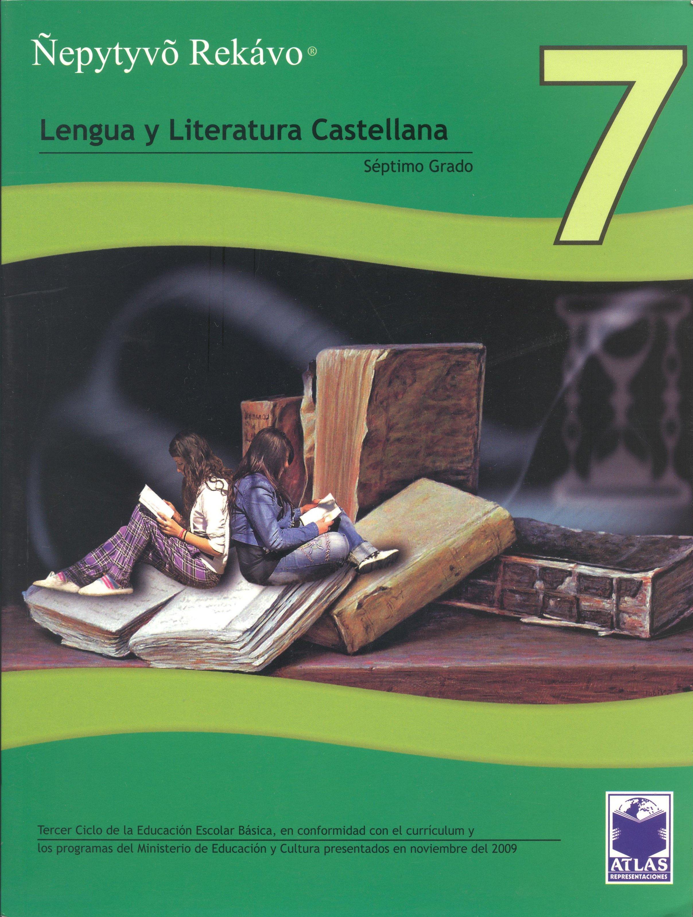 2010 Lengua y Literatura Castellana - Séptimo Grado