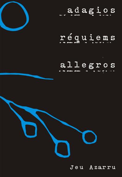 Adagios, Réquiems y Allegros