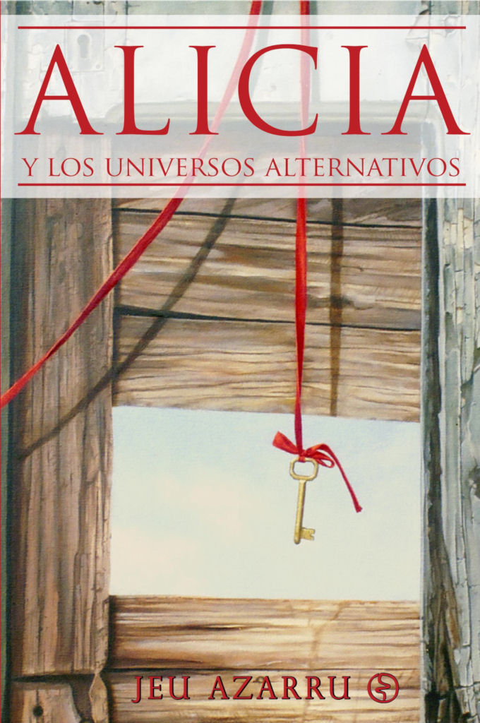 Alicia y los Universos Alternativos